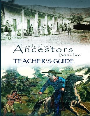 Lands of Our Ancestors Book Two Teacher's Guide Cover Image