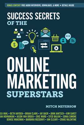 Cover for Success Secrets of the Online Marketing Superstars