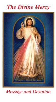 The Divine Mercy Message and Devotion: With Selected Prayers from the Diary of St. Maria Faustina Kowalska Cover Image