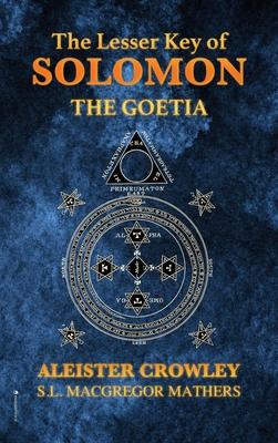 The Lesser Key of Solomon: The Goetia Cover Image