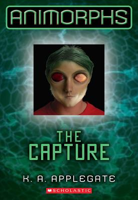 The Capture (Animorphs #6) Cover Image