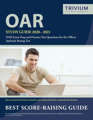 OAR Study Guide 2020-2021: OAR Exam Prep and Practice Test Questions for the Officer Aptitude Rating Test Cover Image