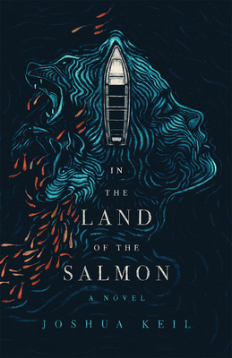 In the Land of the Salmon: A Novel of Alaska Cover Image