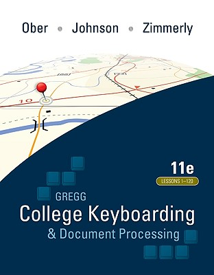 Gregg College Keyboarding & Document Processing, Kit 3: Lessons 1-120, Word 2007 [With Student Word Manual and Easel and Software Registration Card] Cover Image