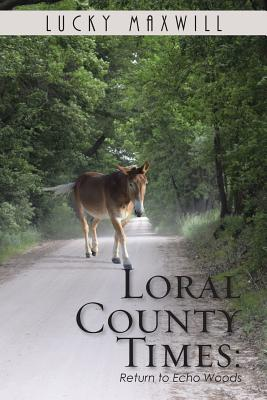 Loral County Times: Return to Echo Woods Cover Image