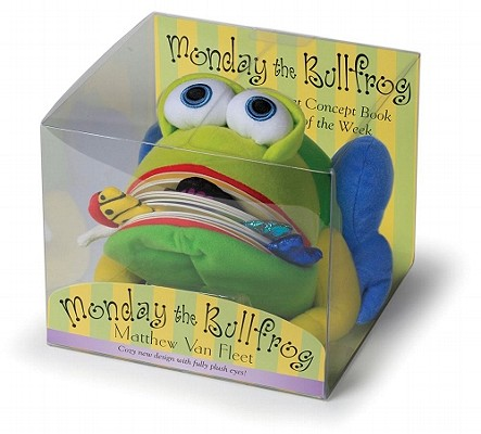 Monday the Bullfrog: A Huggable Puppet Concept Book About the Days of the Week Cover Image