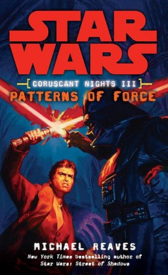 Coruscant Nights III: Patterns of Force Cover Image