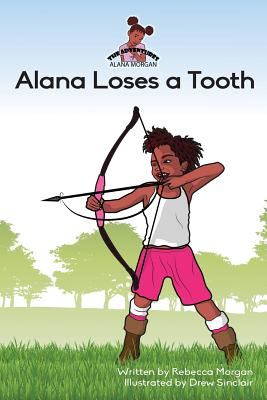 Alana Loses a Tooth Cover Image