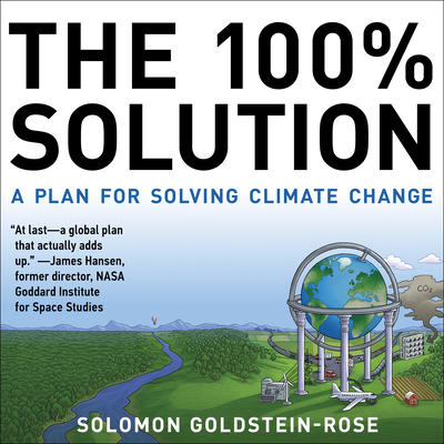 The 100% Solution: A Plan for Solving Climate Change Cover Image