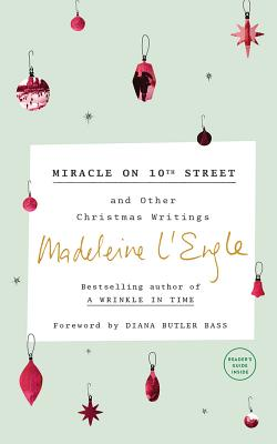 Miracle on 10th Street: And Other Christmas Writings (Austin Family Chronicles #8) Cover Image
