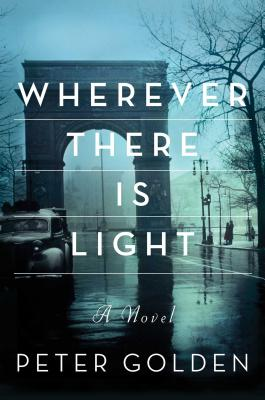 Wherever There Is Light: A Novel Cover Image