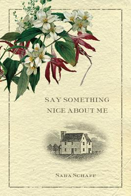Cover for Say Something Nice about Me