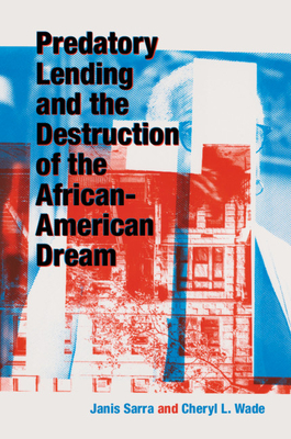 Predatory Lending and the Destruction of the African-American Dream Cover Image
