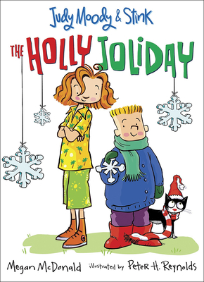 The Holly Joliday (Judy Moody & Stink #1) Cover Image
