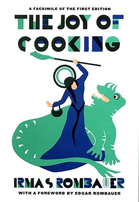 Joy of Cooking 1931 Facsimile Edition: A Facsimile of the First Edition 1931 Cover Image