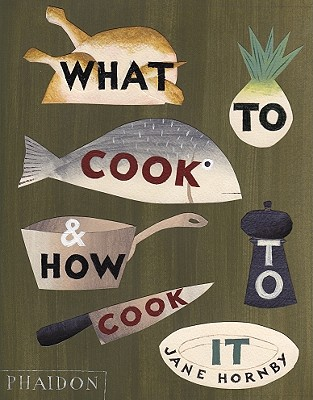 What to Cook & How to Cook It Cover