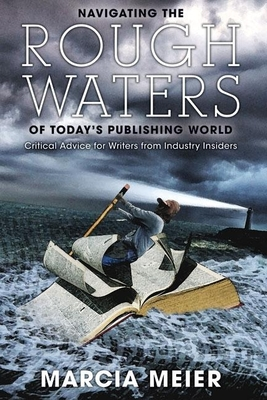Navigating the Rough Waters of Today's Publishing World Cover
