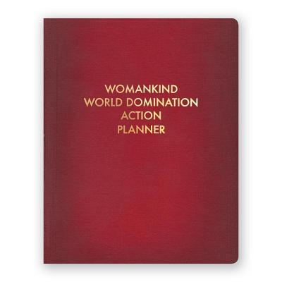 Womankind World Domination Action Planner Cover Image