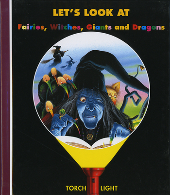 Let's Look at Fairies, Witches, Giants and Dragons Cover Image