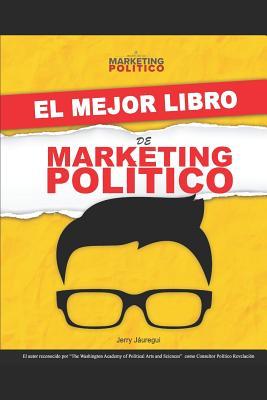 El Mejor Libro de Marketing Político Cover Image