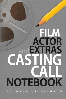 Film Actor and Extras Casting Call Notebook Cover Image