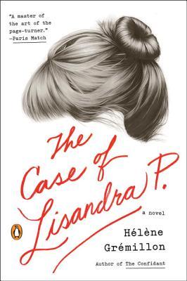 The Case of Lisandra P.: A Novel Cover Image