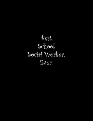 Best School Social Worker. Ever: Line Notebook Handwriting Practice Paper Workbook Cover Image