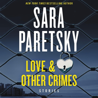 Love & Other Crimes Lib/E: Stories Cover Image