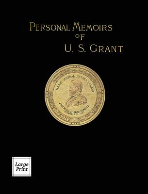 Personal Memoirs of U.S. Grant Volume 2/2: Large Print Edition Cover Image