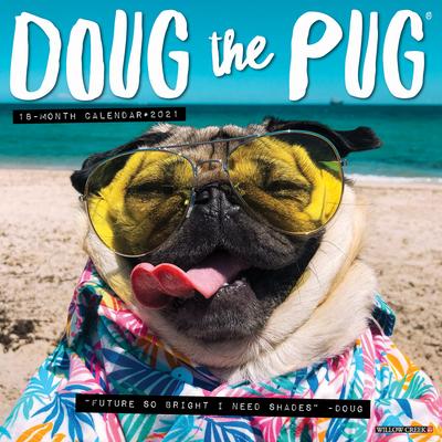 Doug the Pug 2021 Wall Calendar (Dog Breed Calendar) Cover Image