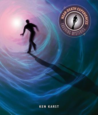 Near-Death Experiences (Enduring Mysteries) Cover Image
