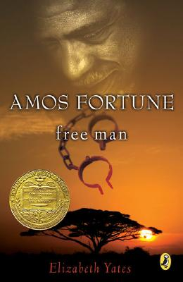 Amos Fortune, Free Man (Newbery Library, Puffin) Cover Image