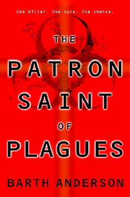 Cover for The Patron Saint of Plagues