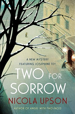Two for Sorrow (Josephine Tey Mysteries #3) Cover Image