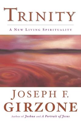 Trinity: A New Living Spirituality Cover Image
