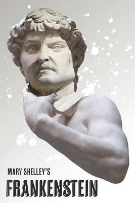 Frankenstein: or, The Modern Prometheus Cover Image