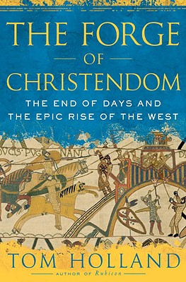 The Forge of Christendom Cover