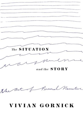 The Situation and the Story: The Art of Personal Narrative Cover Image