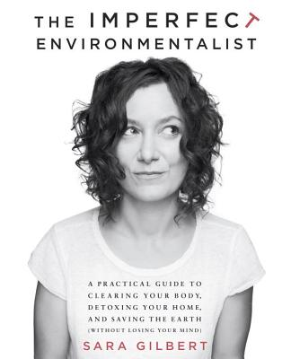 The Imperfect Environmentalist Cover