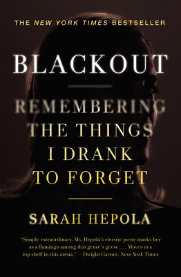 Blackout: Remembering the Things I Drank to Forget Cover Image