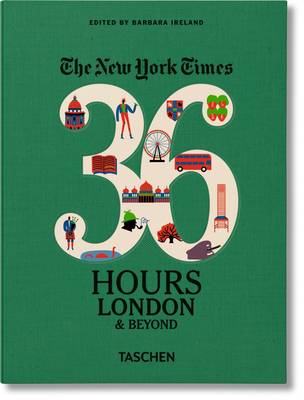 Nyt. 36 Hours. London & Beyond Cover Image