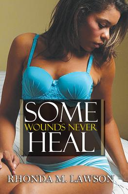 Some Wounds Never Heal Cover