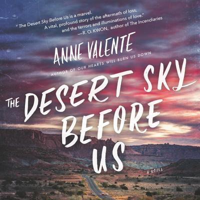 The Desert Sky Before Us Lib/E Cover Image