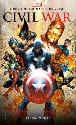 Civil War: A Novel of the Marvel Universe (Marvel Novels #2) Cover Image