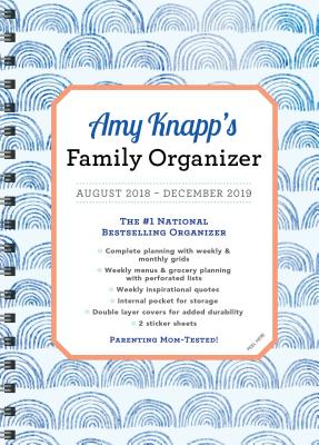 2019 Amy Knapp's Family Organizer: August 2018-December 2019 Cover Image