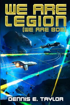 We Are Legion (We Are Bob) (Bobiverse #1) Cover Image