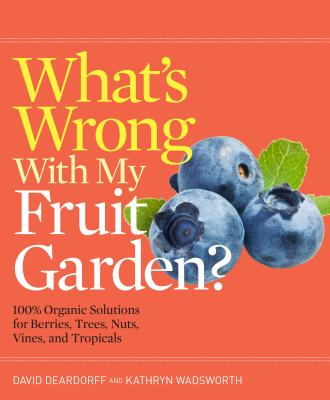 What's Wrong with My Fruit Garden? Cover