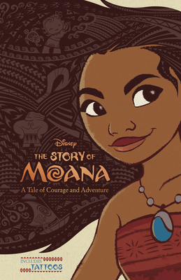 The Story of Moana by Disney