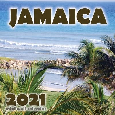 Jamaica 2021 Mini Wall Calendar Cover Image