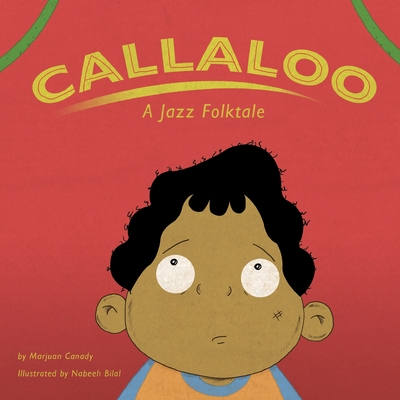 Callaloo: A Jazz Folktale Cover Image